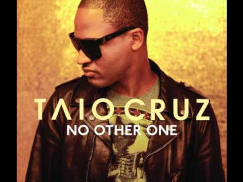 Taio Cruz  No other One  Original + lyrics