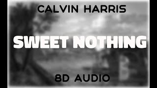 Calvin Harris feat. Florence Welch - Sweet Nothing [8D AUDIO]