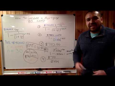 Calculate a Mortgage Payment by Hand - Advanced
