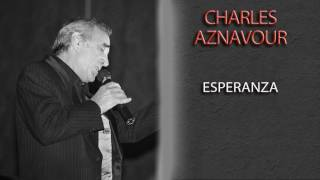 Watch Charles Aznavour Esperanza video