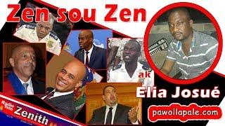 Zen sou Zen - Senatè Hervé Fourcand pral nan cho / Elia Josué ap bay detay