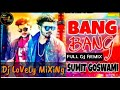 Bang Bang  Sumit Goswami  Latest Haryanvi Song Remix By Dj Lovely Mixing Point Left