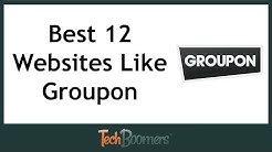 Best 12 Websites Like Groupon