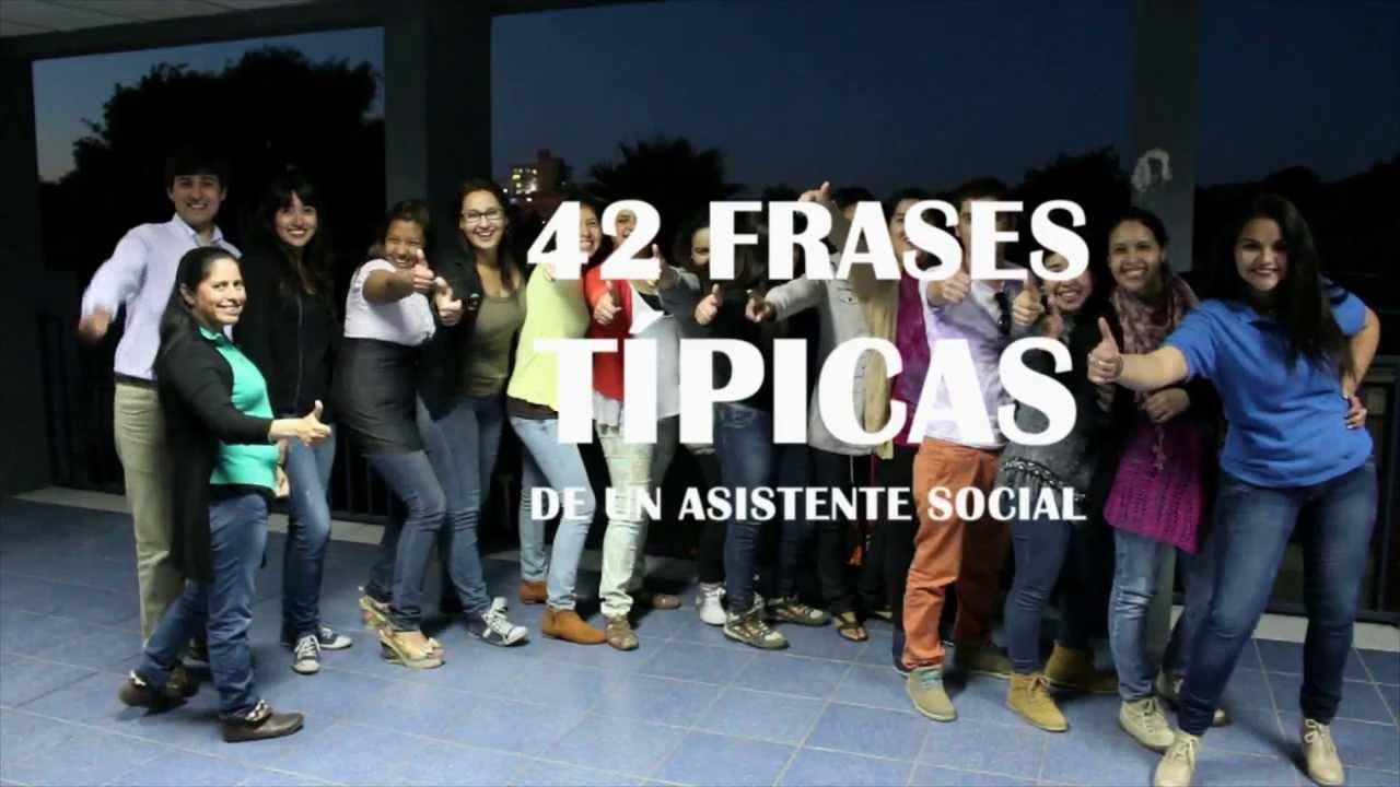 42 Frases Típicas De Los Asistentes Sociales