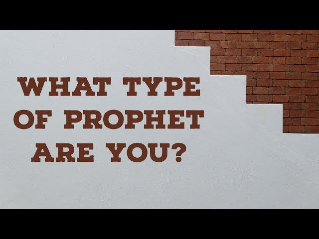What Type of Prophet Are You?
