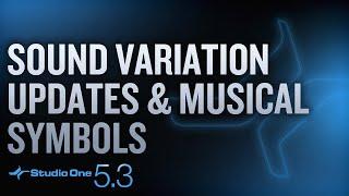 #StudioOne 5.3 - Sound Variation Updates & Musical Symbols