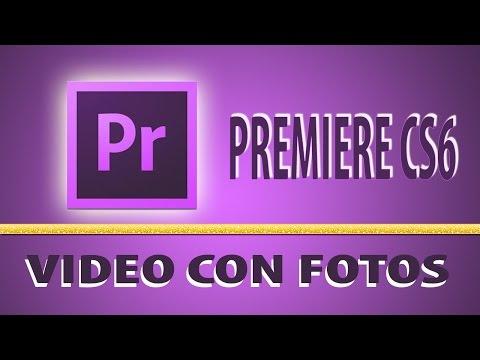 Premiere CS6 - Video con fotos