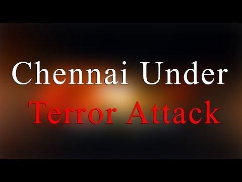Chennai under Terror Attack - Bomb Blast in chennai central Railway Station- Redpix 24X7