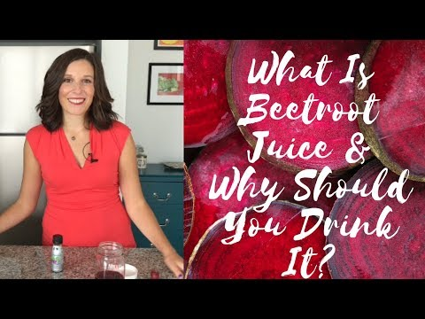 What Is Beetroot Juice & Why Should You Drink It?
