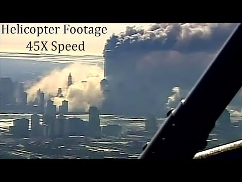 ✈️#911Truth Part 13: Helicopter Footage of the Twin Towers Turning to Dust (Fast Forward 45X Speed)