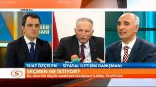 """SAMANYOLU HABER - Haber Ekranı / Suat Özçelebi: """"2014 Cumhurbaşkanlığı Seçimleri"""""""