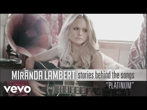 Miranda Lambert - Stories Behind the Songs - Platinum Thumbnail image