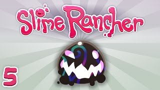 DARK SLIMES and EXPLODING CATS | Slime Rancher | Part 5