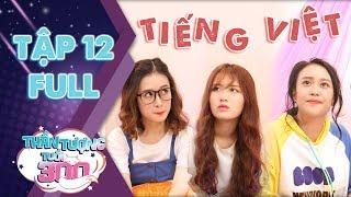 Thn tng tui 300 sitcom  Tp 12 full Han Sara Linh an Kim Anh cht vt v hc Ting Vit
