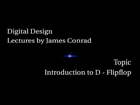 Digital Design:  Introduction to D Flip-Flops