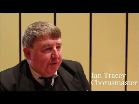 Ian Tracey - Chorusmaster
