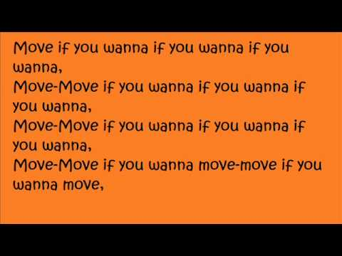 Move If You Wanna-Mims Lyrics!