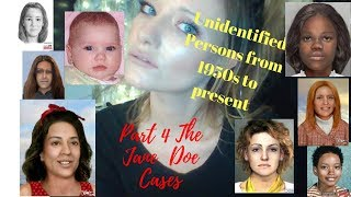Nameless..Here are 8 Jane Doe Cases Part 4