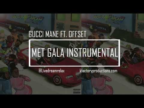 GUCCI MANE - MET GALA FT. OFFSET (Instrumental) #DROPTOPWOP