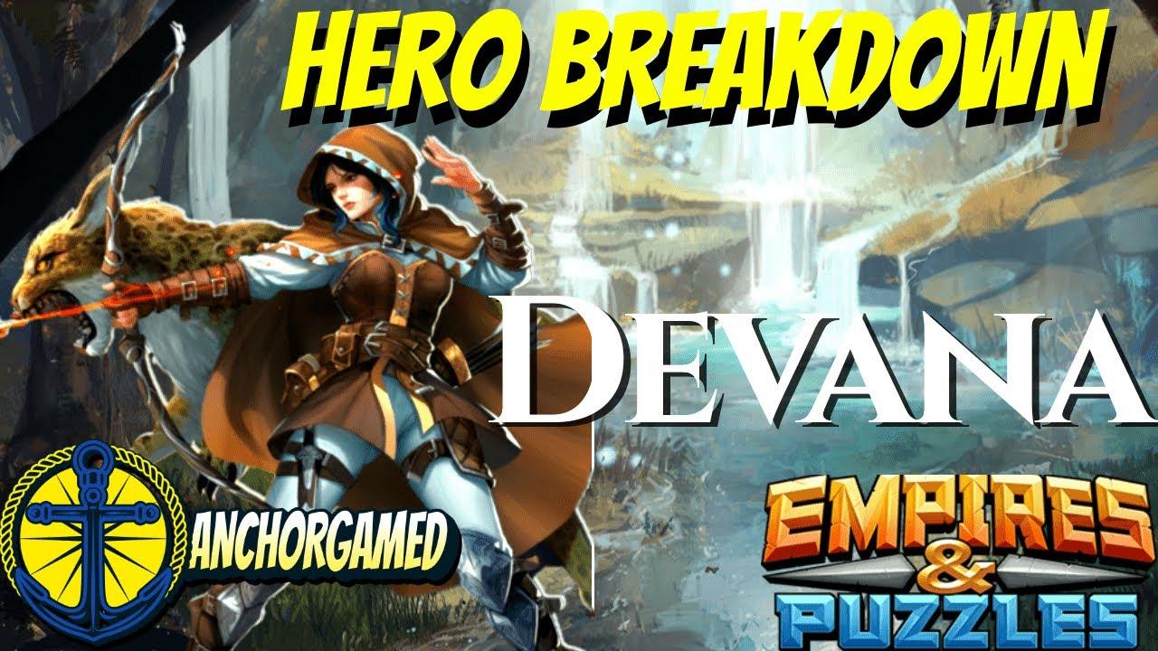 Devana Empires and Puzzles Hero Breakdown