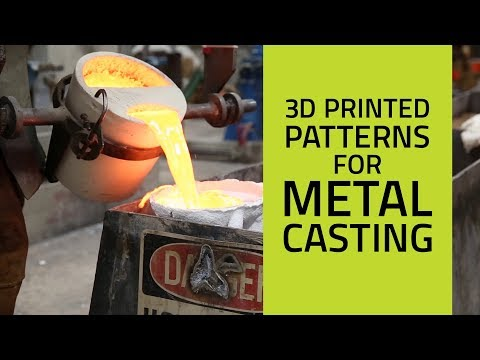 3D Printed Patterns For Metal Casting