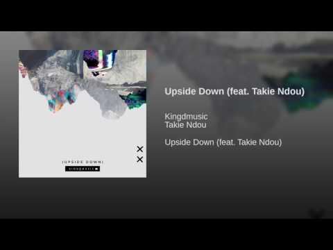Upside Down (feat. Takie Ndou)