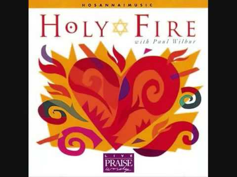 Holy Fire Hosanna Music 2015 - Paul Wilbur.