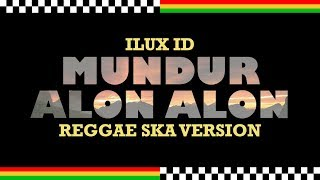 mundur-alon-alon-reggae-ska-version-jheje-project