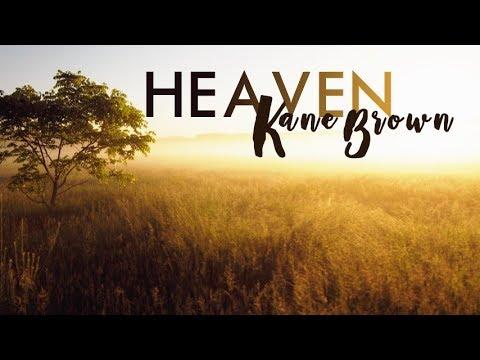 Kane Brown - Heaven (Lyric Video)