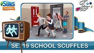 Sims FreePlay 🏃♀️📺  SIMCHASE 19   SCHOOL SCUUFFLES  (Early Access)🔑