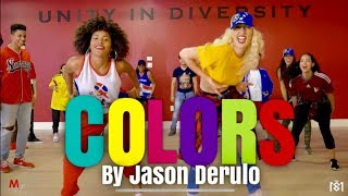 Gambar cover COLORS - JASON DERULO - CHOREOGRAPHY BY VANESSA SANQUIZ  AND ANALISSE RODRIGUEZ - MDC MIAMI