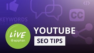 YouTube SEO - 10 Tips (2018)