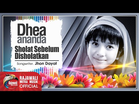 Dhea Ananda - Sholat Sebelum Disholatkan [OFFICIAL]