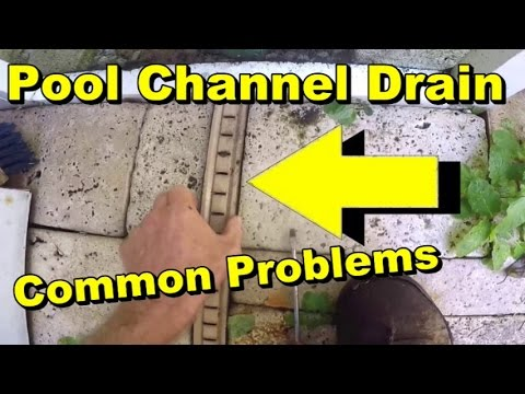 Pool Patio Drain Problems, Channel Drain - YouTube