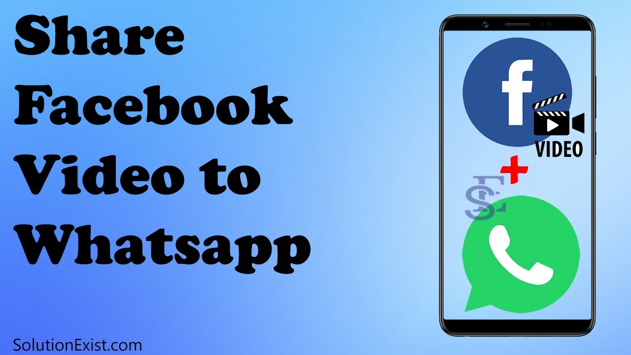 Share Facebook Video On Whatsapp Without Link Youtube