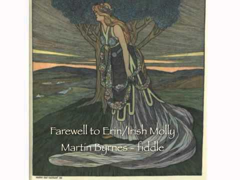 Farewell to Erin / Irish Molly - Martin Byrnes