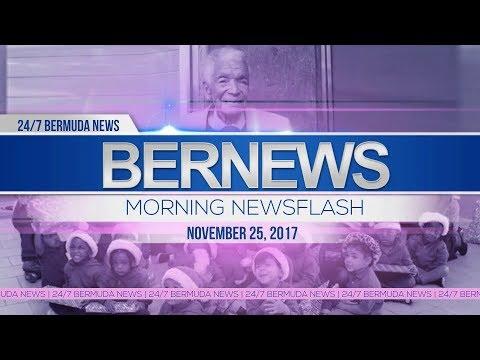 Bernews Morning Newsflash For Saturday November 25, 2017