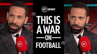"""It's a DISGRACE! It's a war on football! - Rio lashes out at European Super League proposal"