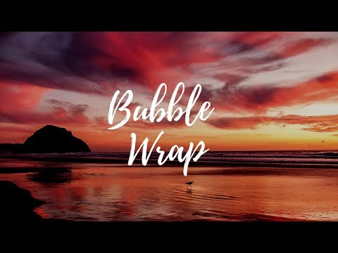 Bubble Wrap (Lyrics) | Lucy Wood