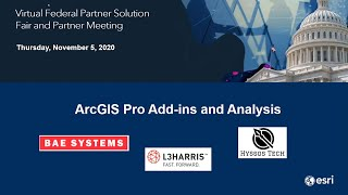 ArcGIS Pro Add-ins and Analysis: Virtual Federal Partner Solution Fair 2020
