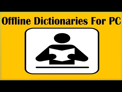 4 Best Free Offline Dictionaries For PC Windows 10 Windows 7 Windows 8 Linux Mac To Look Up Words
