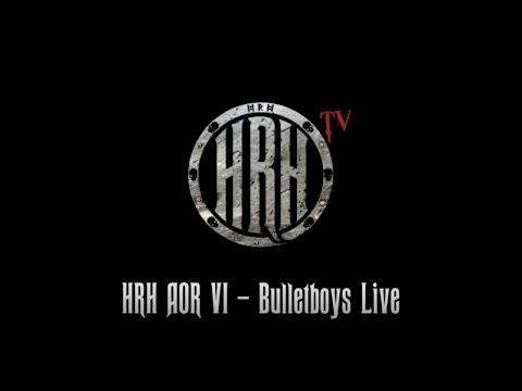 HRH TV - Bulletboys Live @ HRH AOR VI 2018