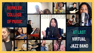 At Last // Etta James - Virtual Jazz Band - Berklee College of Music