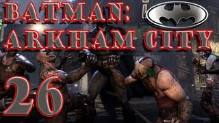 Batman: Arkham City - Part 26