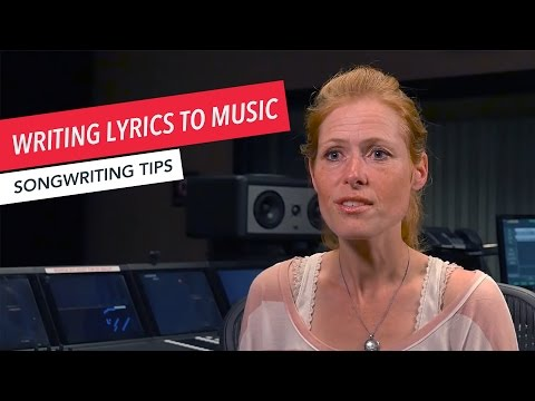 How to Write a Song: Tips for Writing Lyrics to Music | Songwriting | Tips & Techniques