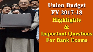 union budget 2017 18 questions for banking exams