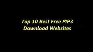 Top 10 Best Free MP3 Download Websites