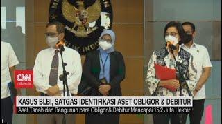Download Kasus BLBI, Satgas Identifikasi Aset Obligor & Debitur