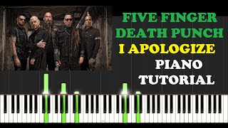 Five Finger Death Punch - I Apologize (Piano Tutorial With Synthesia) How I Played It