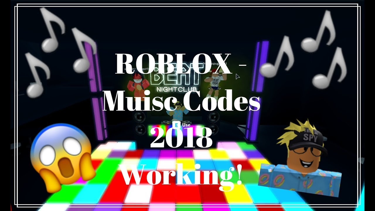 Roblox Music Codes Working 2018 Youtube
